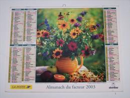2003 CALENDRIER (double) ALMANACH DU FACTEUR, LA POSTE, BOUQUET DE FLEURS, CORBEILLE DE FRUITS, OBERTHUR, ARDENNES 08 - Calendriers