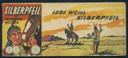 SILBERPFEIL Im Wilden Westen; LEBE WOHL SILBERPFEIL. No. 165 --- In Good Condition - Books, Magazines, Comics