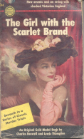 HOW ARSENIC AND AN ERRING WIFE SCHOCKED VICTORIAN ENGLAND - THE GIRL WITH THE SCARLET BRAND - AN ORIGINAL GOLD MEDAL - Autres