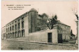 """Beaumont, Entrée Du Pensionnat Français Des Religieuses De """"La Sainte Union"""" (pk12184) - Beaumont"""