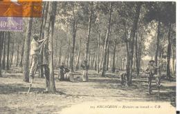 ARCACHON - Résiniers Au Travail , Bon état ( Voir Scan ) Rare - Arcachon