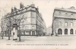PARIS LES GALERIES DE L'ODEON ET LA LIBRAIRIE E. FLAMMARION § A. VAILLANT 75005 - Arrondissement: 05