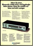 Reklame Werbeanzeige  ,  Blaupunkt Musik-Anlage Delta 6000 ,  Von 1974 - Wissenschaft & Technik