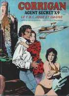 Corrigan - Agent Secret X9 - Le FBI Joue Et Gagne - A Goodwin Et Al Williamson - BD Hachette Bande Chamois 1975 - Livres, BD, Revues