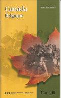 Serie Du Souvenir: CANADA-BELGIQUE.Les Canadiens En Belgique 1944.Batailles De L´Escaut,Anvers,Breskens, Walcheren. - Histoire