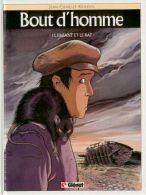 BOUT D HOMME T 1 RE BE GLENAT 09-1990 Kraehn Jean-Charles - Bout D'homme