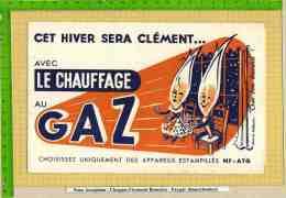 BUVARD /Cet Hiver Sera Clement  Le Chauffage Au GAZ - Electricité & Gaz