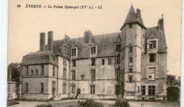 DEPT 27 : Evreux , Le Palais Episcopal  (N° 22 LL ) - Evreux