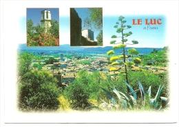 Nº83 LE LUC EN PROVENCE - PITTORESQUE VILLAGE PROVENÇAL DU CENTRE-VAR - Le Luc