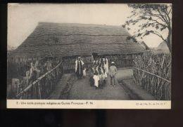 L6165 UNE ÉCOLE PRIMAIRE INDIGÈNE EN GUINÉE FRANÇAISE - Guinea Francese