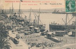 BONE - Le Port - Publicité Recto Et Verso : Vignobles Des Moniques, Duzerville - Annaba (Bône)