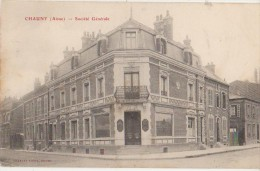 CPA 02 CHAUNY Banque Société Générale 1905 - Chauny