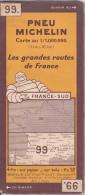 MICHELIN N° 99  - France Sud - Septembre 1933 - Cartes Routières