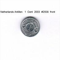 NETHERLAND ANTILLES   1  CENT  2003  (KM # 32) - Netherland Antilles