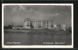 CPA Constanta, Hôtel Carol Vom Flussufer Gesehen - Roemenië