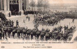 Cpa Versailles - Funérailles Nationales Des Victimes Du Dirigeable REPUBLIQUE 28 Septembre 1909 - Versailles