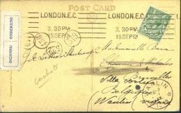 """Sterstempel WANLIN Op Via Brussel Doorgestuurde Kaart Vanuit London 1913 Met Etiket """"Onbekend Inconnu"""". - Marcophilie"""