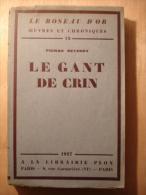 LE GANT DE CRIN - PIERRE REVERDY - PLON - 1927 - Zonder Classificatie