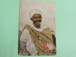 Campagne D'ORIENT - ALGERIE, Type Arabe Médaillé, Ancien Tirailleur - Guerra 1914-18