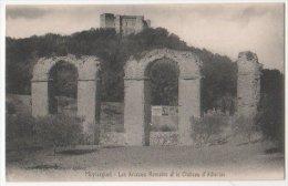 France CP Meyrargues, Bouches Du Rhone (13) Les Arceaux Romains Et Le Château D´Albertas - Meyrargues