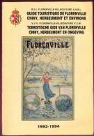 Guide Touristique De Florenville,Chiny, Herbeumont Et Environs. - Kultur