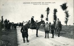 GRANDES MANOEUVRES DU CENTRE GENERAL ET SON ETAT-MAJOR 1908 - Manovre