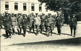 GRANDES MANOEUVRES DU CENTRE OFFICIERS ETRANGERS A CHATEAUROUX 1908 - Manovre