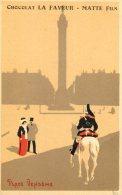 Publicite Chocolat LA FAVEUR-MATTE Fils - Paris, Place Vendome Avec Un Hussard à Cheval - Advertising