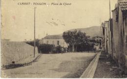 (83) CLARET - Toulon - La Place  De Claret - CIRCULEE - Toulon