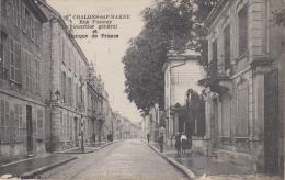 ¤¤  26 -  CHALONS-sur-MARNE -  Rue Pasteur -Quartier Général Et Banque De France    ¤¤ - Châlons-sur-Marne