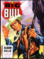 BIG-BULL - Album N°46 - Bücher, Zeitschriften, Comics