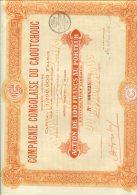 COMPAGNIE CONGOLAISE DU CAOUTCHOUC 1927 Action De 100 F AU PORTEUR - Actions & Titres