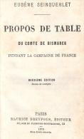 PROPOS DE TABLE DU COMTE BISMARCK PENDANT CAMPAGNE DE FRANCE GUERRE 1870