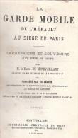 LA GARDE MOBILE  HERAULT AU SIEGE DE PARIS GUERRE 1870 SOUVENIR BARON MONTVAILLANT