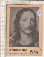 PO1122C# ANNUALINO APOSTOLATO DELLA PREGHIERA 1964 - CALENDARIO - Calendari
