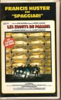 "K7,VHS.LES EGOUTS DU PARADIS. Francis HUSTER Est ""SPAGGIARI"" Film De Jose GIOVANNI, Dialogues De Michel AUDIARD. - Comedy"