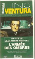 K7,VHS.L'ARMEE DES OMBRES. Lino VENTURA, Simone SIGNORET, Paul MEURISSE, Jean-Pierre CASSEL Film De Jean-Pierre MELVILLE - Comedy