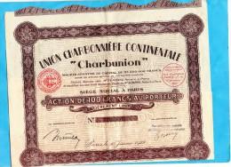 "Action-UNION  CHARBONNIERE CONTINENTALE ""charbunion""  1928 - Mines"
