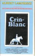 K7,VHS.CRIN-BLANC. Albert LAMORISSE. Cheval De CAMARGUE. - Comedy
