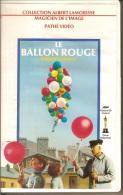 K7,VHS. LE BALLON ROUGE. Albert LAMORISSE. - Comedy