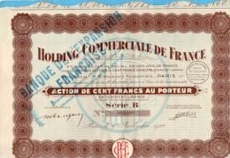 Action-HOLDING COMMERCIALE DE FRANCE--100frs-  1928 - Banque & Assurance