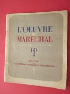 L´oeuvre Du Maréchal Juillet 40/41 Francisque Philippe Pétain >Propagande Idéologique Ss Vichy  Faire Défiler Les Images - Documents Historiques