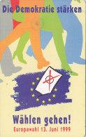 Telefonkarte  S0003 04/99 - 300 000, 12 DM, DTMe, Die Demokratie Stärken, Wählen Gehen! Europawahl 1999 - Werbung