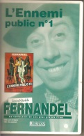 K7,VHS.L'ENNEMI PUBLIC N° 1. FERNANDEL. - Comedy
