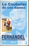 K7,VHS. LE COUTURIER DE CES DAMES. FERNANDEL, PASQUALI, Françoise FABIAN, Suzy DELAIR. - Comedy