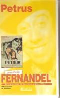 K7,VHS. PETRUS. FERNANDEL, Simone SIMON, DALIO, Pierre BRASSEUR. - Comedy