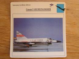 CONVAIR F-102 Delta Dagger  Intecepteur Défense Aérienne FICHE AVION Avec Description   Aircraft Aviation - Airplanes