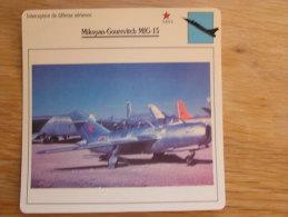 MIKOYAN GOUREVITCH MIG-15  Intecepteur Défense Aérienne FICHE AVION Avec Description   Aircraft Aviation - Avions