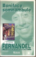 K7,VHS. BONIFACE SOMNAMBULE. FERNANDEL, ANDREX, Yves DENIAUD. - Comedy