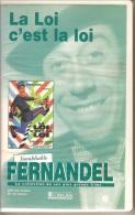 K7,VHS. LA LOI C'EST LA LOI. FERNANDEL, TOTO, Noël ROQUEVERT. - Comedy